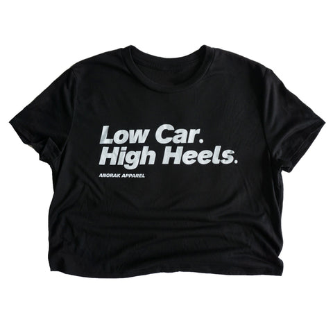 Low Car. High Heels.™ Crop Tee
