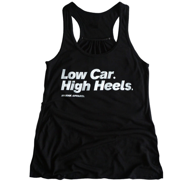 Low Car. High Heels.™ Racerback Tank