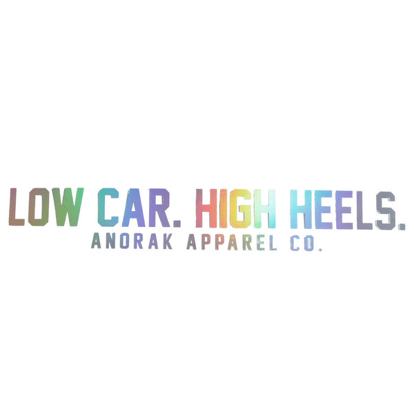Low Car. High Heels.™ Oil Slick Decal