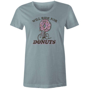 Women's T-shirt - Will Ride for Donuts