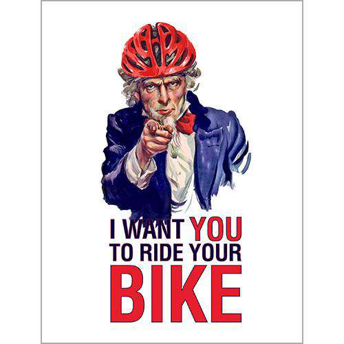 I Want You To Ride Your Bike PosterThread+Spoke - THREAD+SPOKE | MTB APPAREL | ROAD BIKING T-SHIRTS | BICYCLE T SHIRTS |