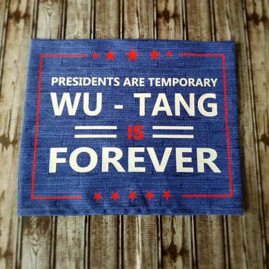 Wu-Tang Forever Yard Sign