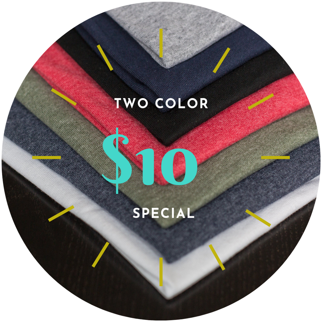 $10 Two Color Design Special