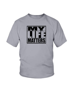 My Life Matters Tee