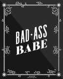 Avant Debut | Bad Ass Babe by Cat Coquillette Digital Art and Art Prints