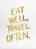 Avant Debut | Eat Well, Travel Often by Cat Coquillette Digital Art and Art Prints
