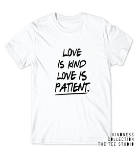 b2b8af734 Love is KIND Love is Patient WOMEN'S Fit Tee - Kindness Collection ...