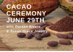 CACAO CEREMONY: JUNE 29TH, FRIDAY