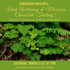 St. Patty's Irish Whiskey + Chocolate Pairing