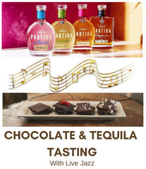 Partida Tequila + Chocolate Tasting with Live Jazz