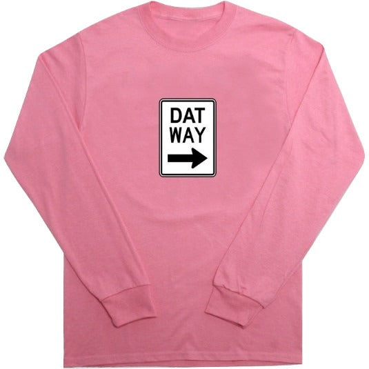 T Shirt - Dat Way Longsleeve - Pink