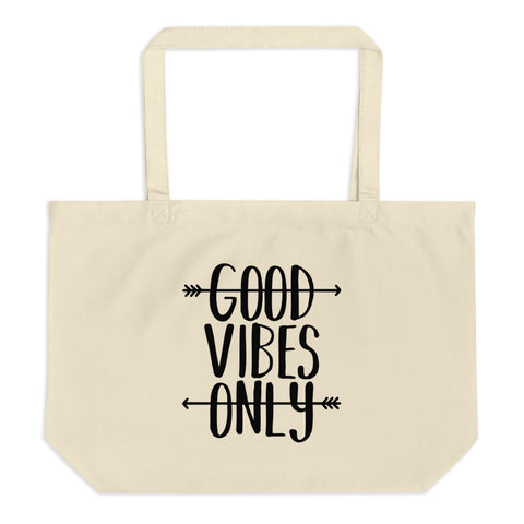 Good Vibes Only Large organic tote bag