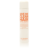 ELEVEN Give Me Clean Hair Dry Shampoo 130g ***This product cannot be purchased through our website, however call 03 5441 3642 if you wish to purchase.