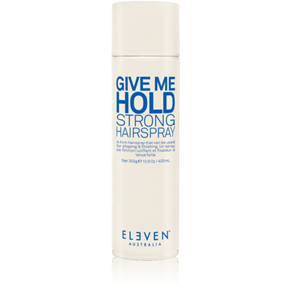 ELEVEN Give Me Hold Strong Hairspray 300g ***This product cannot be purchased through our website, however call 03 5441 3642 if you wish to purchase.