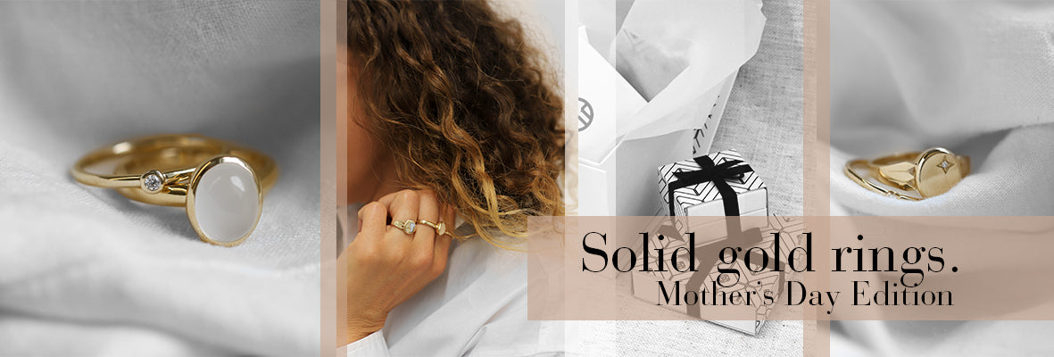 """Images of solid gold rings and beautiful packaging with the words """"Solid gold rings, Mother's Day edition"""" overlayed"""