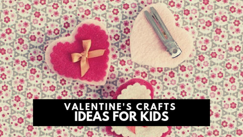Valentine's Crafts Ideas for Kids