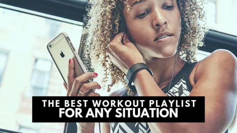 The Best Workout Playlist For Any Situation