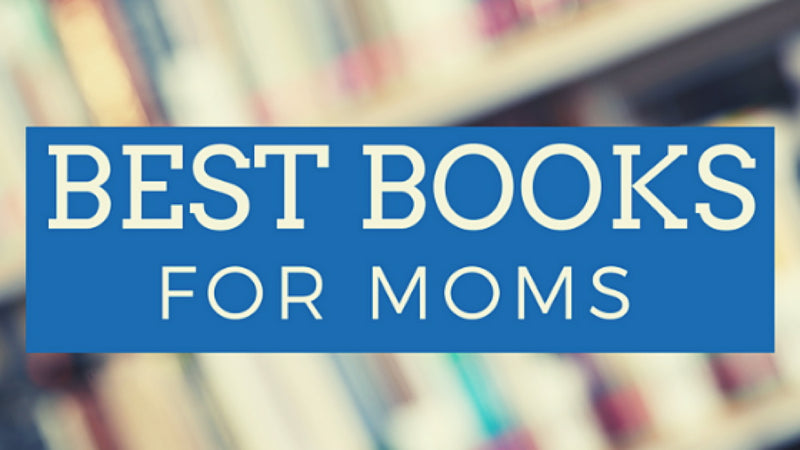 Must-read Books for Moms