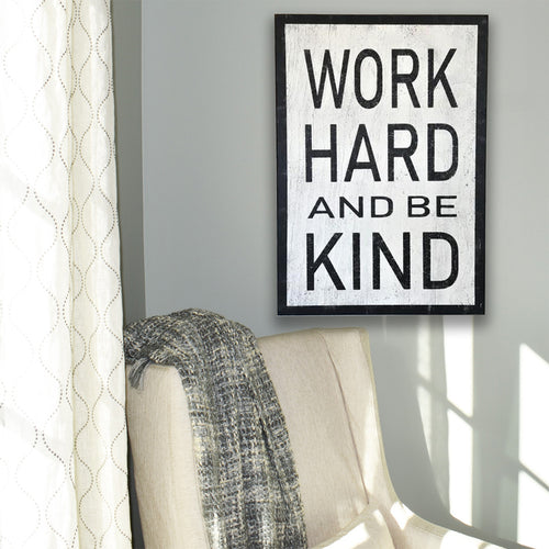 Work Hard Be Kind Inspirational Wood Sign