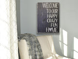 welcome to our happy crazy home wooden sign