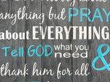 don't worry about anything but pray about everything inspirational wall decor Christian gifts