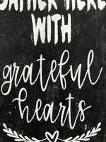 gather here with grateful hearts wood wall sign dining room