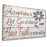 Accept What Is Let Go Of What Was Inspirational Sign