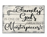 God's greatest masterpiece wall sign