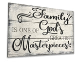family is one of God's greatest masterpieces wood wall decor