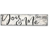 you and me wall sign with established date