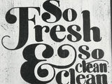 So Fresh And So Clean Bathroom Sign Laundry Room