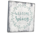 Welcome Spring Rustic Wood Sign