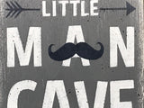 Little Man Cave with Moustache rustic nursery wall decor
