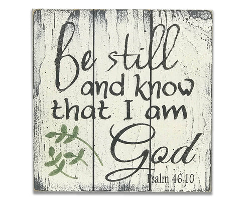 Be Still and Know That I Am God Christian Wood Sign