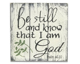 be still and know that i am God wood inspirational faith sign