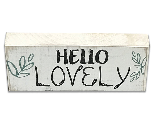 Hello Lovely Wood Sign Block