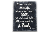 You Can Find Magic Wherever You Look Wall Art