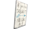 If You Can Dream It You Can Do It Quote Wall Art