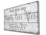 You Are My Happily Ever After Pallet Sign Wedding Anniversary