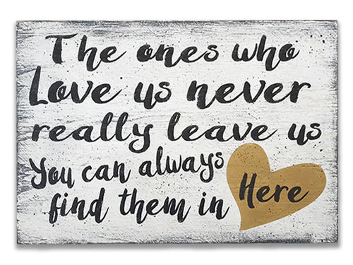 The Ones Who Leave Us Wood Sign Wall Decor