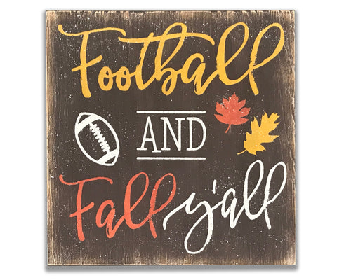 Football And Fall Y'All Wood Sign