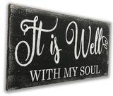 It Is Well With My Soul Inspirational Sign