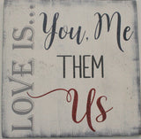 Love Is You Me Them Us Blended Family Wall Decor