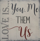 blended family quotes wood sign Love is you me them us