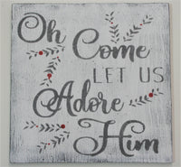 Oh Come Let Us Adore Him Christmas Wall Decor