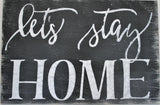 let's stay home wood sign living room wall art