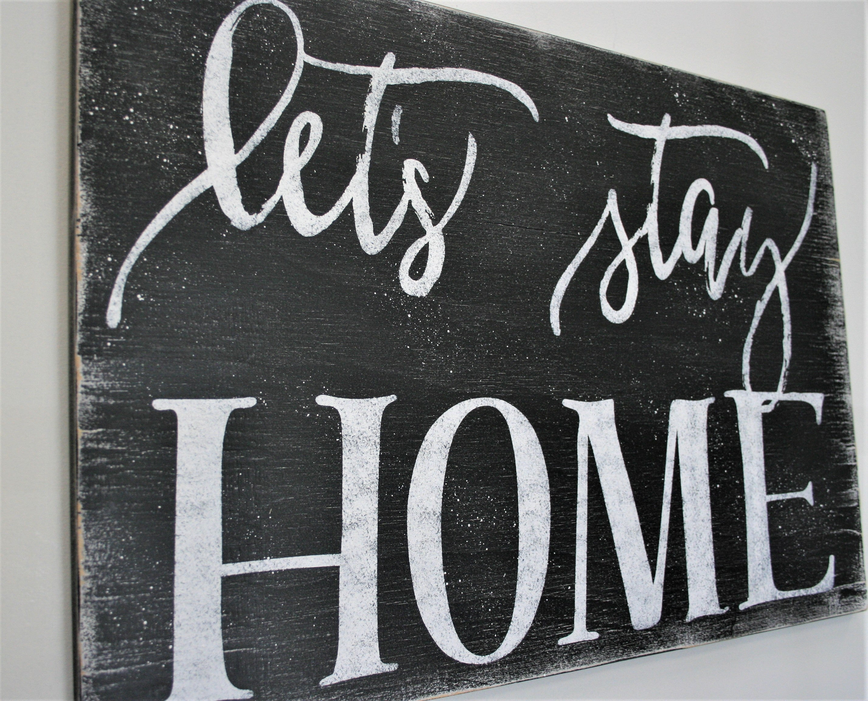 home decor sign wall decor Let/'s stay home living room sign family sign modern farmhouse large 9x48 large wood sign Christmas