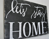 let's stay home wood sign living room wall decor