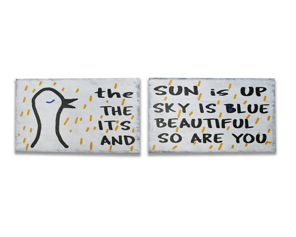 The Sun Is Up The Sky Is Blue It's Beautiful And So Are You Wood Sign Set