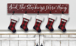 And The Stockings Were Hung Wood Sign Christmas Stocking Hanger